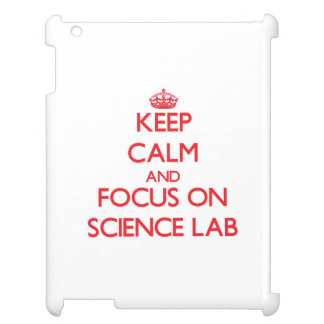 Keep Calm and focus on Science Lab Cover For The iPad