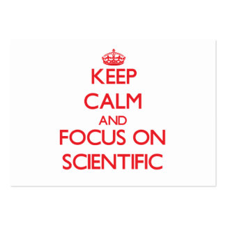 Keep Calm and focus on Scientific Business Card