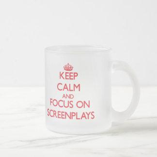 Keep Calm and focus on Screenplays Coffee Mugs