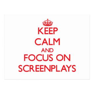 Keep Calm and focus on Screenplays Postcard