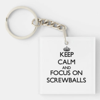 Keep Calm and focus on Screwballs Square Acrylic Key Chain