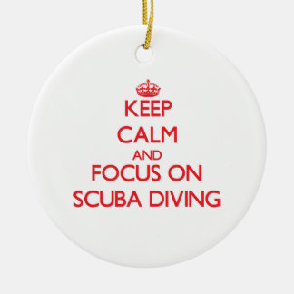 Keep calm and focus on Scuba Diving Double-Sided Ceramic Round Christmas Ornament