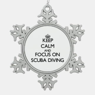 Keep Calm and focus on Scuba Diving Snowflake Pewter Christmas Ornament