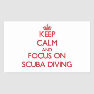 Keep calm and focus on Scuba Diving Rectangular Sticker