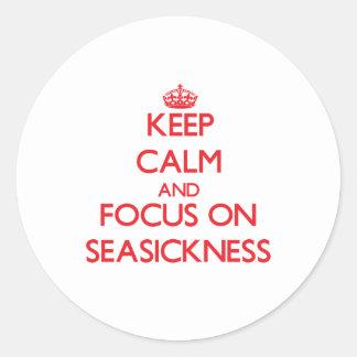 Keep Calm and focus on Seasickness Sticker