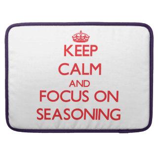Keep Calm and focus on Seasoning Sleeves For MacBook Pro