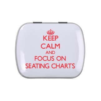 Keep Calm and focus on Seating Charts Candy Tin
