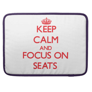 Keep Calm and focus on Seats Sleeves For MacBooks