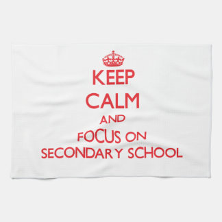 Keep Calm and focus on Secondary School Hand Towels