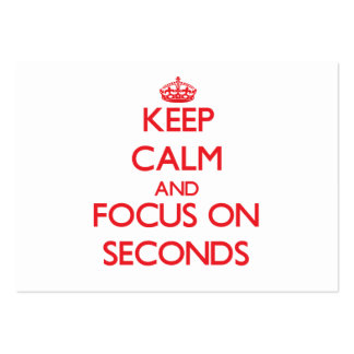 Keep Calm and focus on Seconds Business Card
