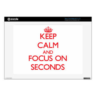 Keep Calm and focus on Seconds Acer Chromebook Decal