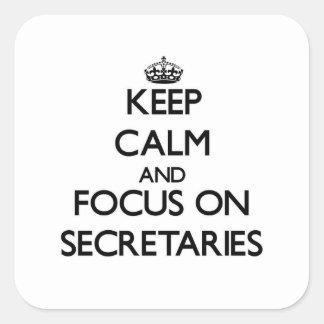 Keep Calm and focus on Secretaries Square Sticker