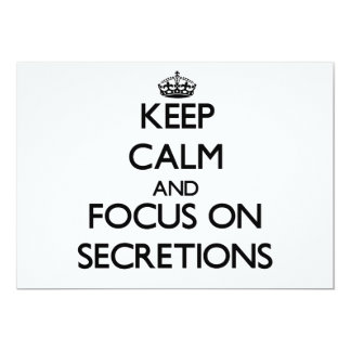 Keep Calm and focus on Secretions 5x7 Paper Invitation Card