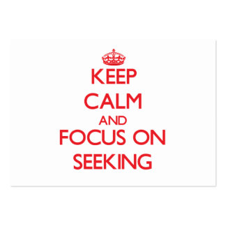 Keep Calm and focus on Seeking Business Card