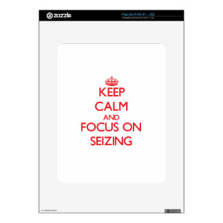 Keep Calm and focus on Seizing iPad Decal