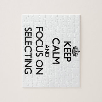 Keep Calm and focus on Selecting Jigsaw Puzzle