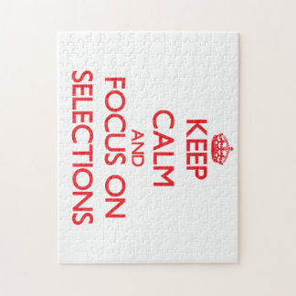 Keep Calm and focus on Selections Puzzle