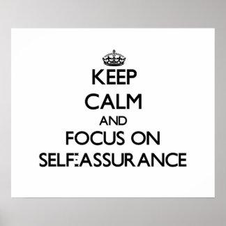 Keep Calm and focus on Self-Assurance Print