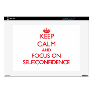 Keep Calm and focus on Self-Confidence Decal For Laptop