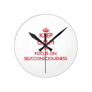 Keep Calm and focus on Self-Consciousness Clocks
