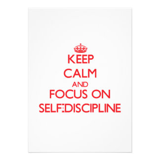 Keep Calm and focus on Self-Discipline Personalized Invitations