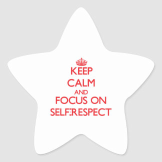 Keep Calm and focus on Self-Respect Sticker