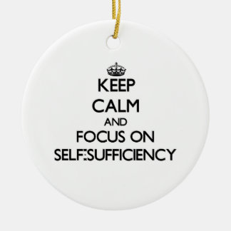 Keep Calm and focus on Self-Sufficiency Christmas Tree Ornaments