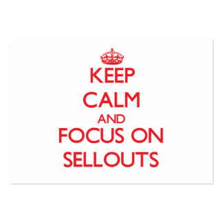 Keep Calm and focus on Sellouts Large Business Cards (Pack Of 100)