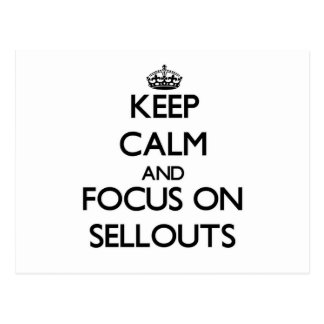 Keep Calm and focus on Sellouts Postcard