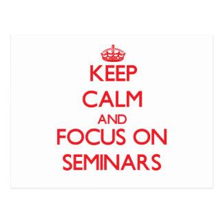 Keep Calm and focus on Seminars Postcards