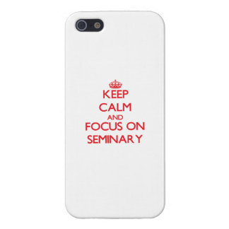Keep Calm and focus on Seminary iPhone 5 Covers