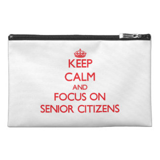 Keep Calm and focus on Senior Citizens Travel Accessory Bag