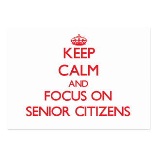 Keep Calm and focus on Senior Citizens Large Business Cards (Pack Of 100)