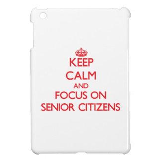 Keep Calm and focus on Senior Citizens iPad Mini Case