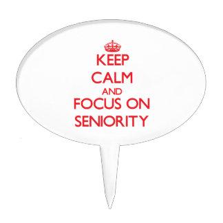 Keep Calm and focus on Seniority Cake Pick