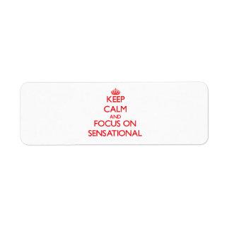 Keep Calm and focus on Sensational Return Address Labels