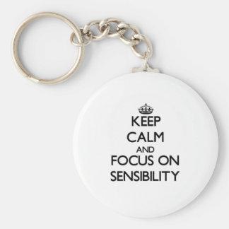 Keep Calm and focus on Sensibility Keychains