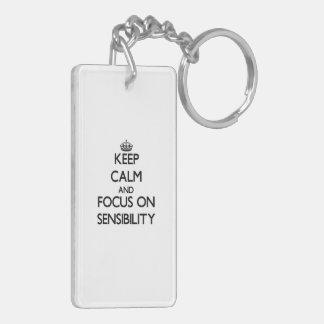 Keep Calm and focus on Sensibility Rectangular Acrylic Key Chain