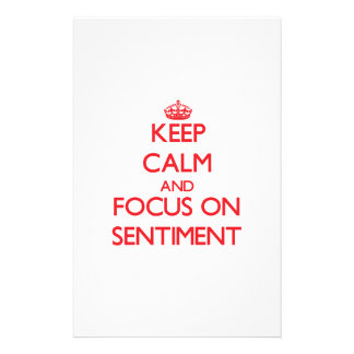 Keep Calm and focus on Sentiment Stationery Design