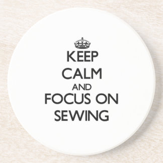 Keep Calm and focus on Sewing Coasters