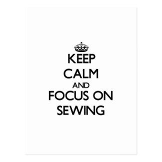 Keep calm and focus on Sewing Postcard