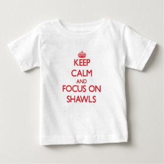 Keep Calm and focus on Shawls Shirts