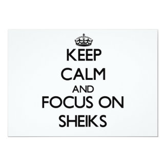 Keep Calm and focus on Sheiks 5x7 Paper Invitation Card