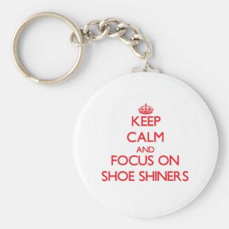 Keep Calm and focus on Shoe Shiners Keychain