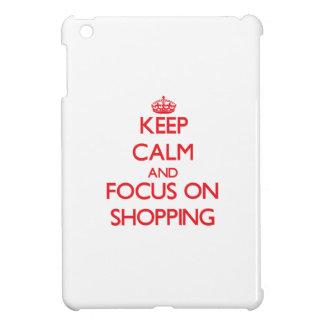 Keep Calm and focus on Shopping iPad Mini Cases