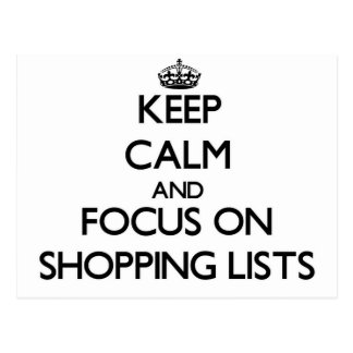 Keep calm and focus on Shopping Lists Postcard