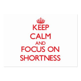 Keep Calm and focus on Shortness Large Business Cards (Pack Of 100)