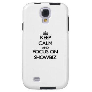 Keep Calm and focus on Showbiz Galaxy S4 Case
