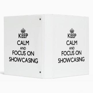 Keep Calm and focus on Showcasing Binder