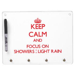Keep Calm and focus on Showers - Light Rain Dry Erase Board
